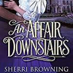 An Affair Downstairs | Sherri Browning