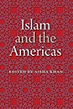 Islam and the Americas (New World Diasporas)