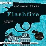 Flashfire: Parker, Book 19 | Richard Stark