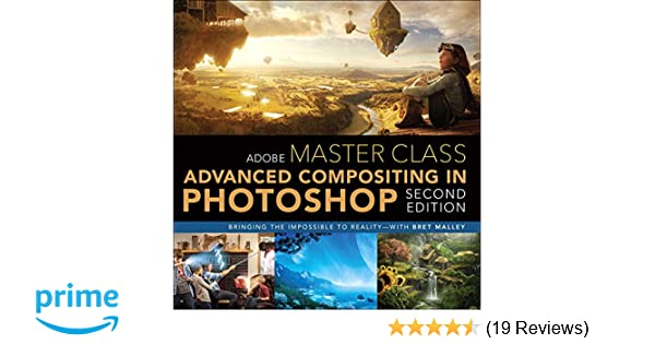 Adobe Master Class: Advanced Compositing in Adobe Photoshop