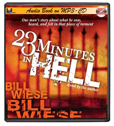 23 Minutes in Hell-MP3-CD-Audio Book-Hades-Life in Hell-Heaven and Hell-Hell Fire-Devil-Satan-The Punisher-Demons-Where is Hell a Literal Burning Place? by Casscom Media (Image #1)