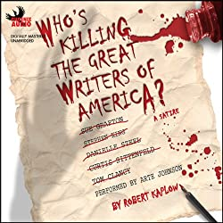 Who's Killing The Great Writers of America