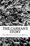 The Cabman's Story, Arthur Conan Doyle, 1484169107