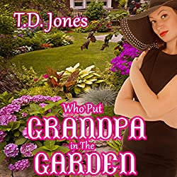 Who Put Grandpa in the Garden!