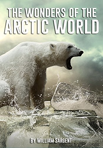 The Wonders of the Arctic World