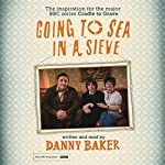 Going to Sea in a Sieve | Danny Baker