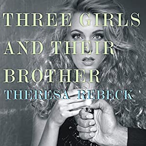 Three Girls and Their Brother Audiobook