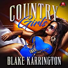 Country Girls Audiobook by Buck 50 Productions, Blake Karrington Narrated by Ida Belle