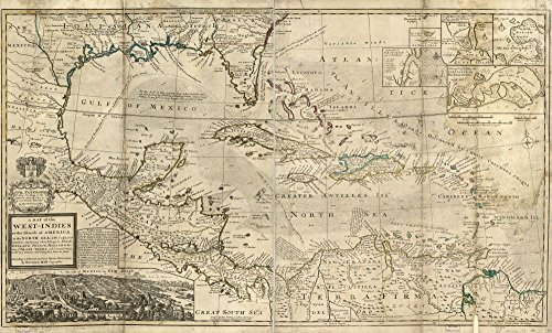 Vintage 1715 Map of A map of the West-Indies or the islands of America in the North Sea; with ye adjacent countries; explaning [sic] what belongs to Spain, England, France, Holland, &c. also ye trade winds, and ye several tracts made by ye galeons and flota from place to place. Caribbean Area, West Indies