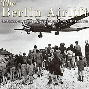 The Berlin Airlift Audiobook