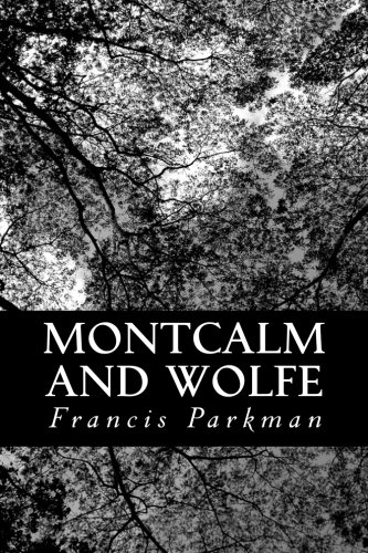 Montcalm and Wolfe ebook