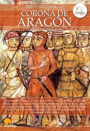 Breve historia de la Corona de Aragón eBook: David