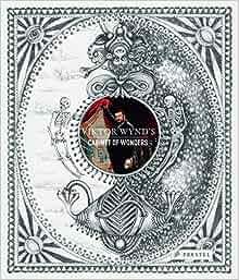 Amazon Com Viktor Wynd S Cabinet Of Wonders