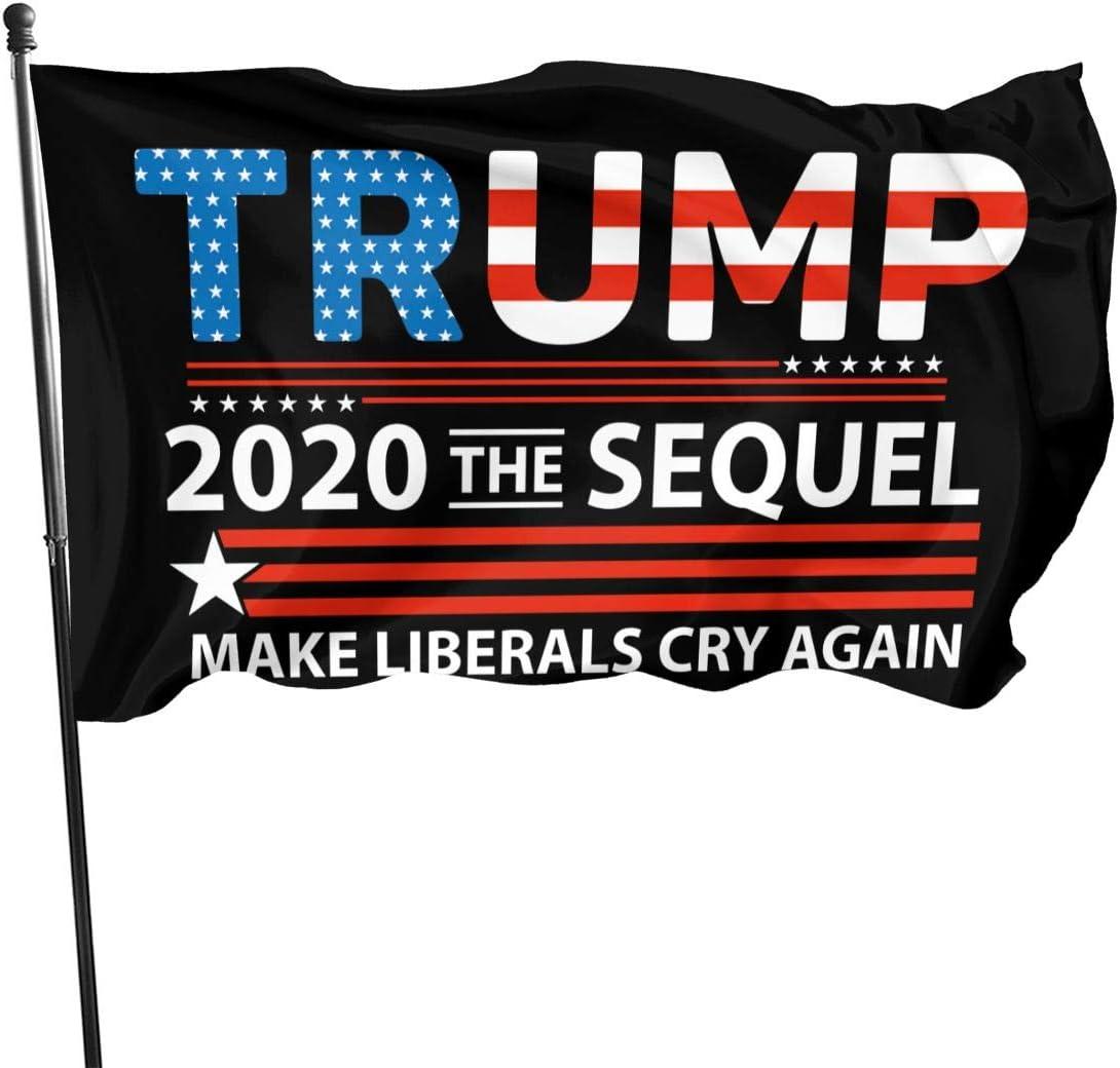 MSGHKJ Trump 2020 The Sequel Make Liberals Cry Make America Great Again 3x5 Feet Flags Banner Garden Flag Car Flag American Flag Election Flag