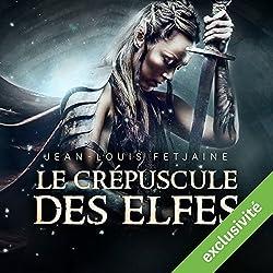 Le crépuscule des elfes (La trilogie des elfes 1)