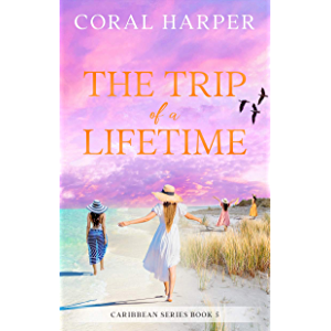 The Trip of a Lifetime (Caribbean Series Book 5)