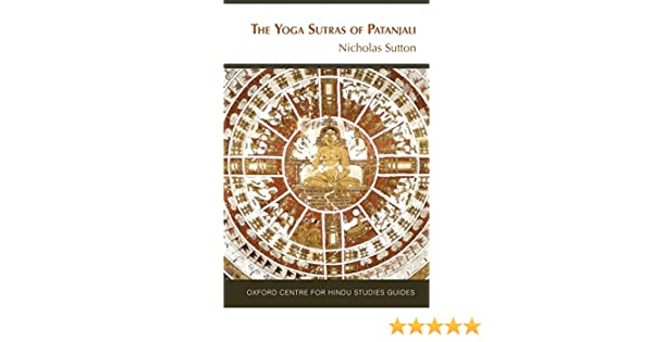 The Yoga Sutras of Patanjali: The Oxford Centre for Hindu ...