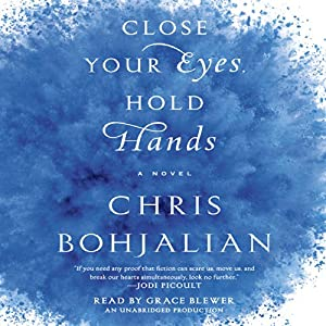 Close Your Eyes, Hold Hands Audiobook