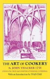 img - for The Art of Cookery (Southover Press Historic Cookery and Housekeeping) book / textbook / text book