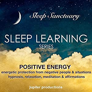Positive Energy, Energetic Protection from Negative People & Situations Speech