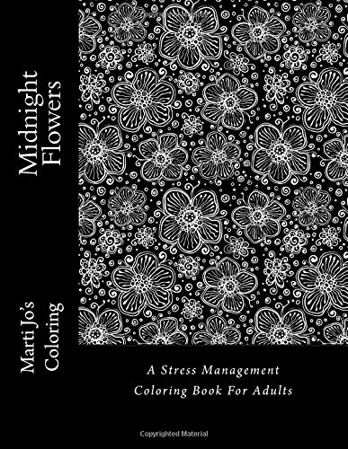 Download Midnight Flowers: A Stress Management Coloring Book For Adults pdf epub
