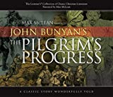 The Pilgrim's Progress (Listener's Collection of Classic Christian Literature)