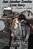img - for Chivalry is Undead (Just Another Zombie Love Story) book / textbook / text book
