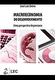 Macroeconomia do Desenvolvimento - Uma Perspectiva Keynesiana