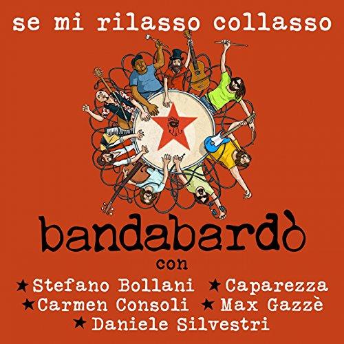 - Se mi rilasso collasso (feat. Stefano Bollani, Caparezza, Carmen Consoli, Max Gazzè, Daniele Silvestri)