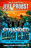 Shadow Island: The Sabotage (Stranded)
