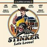 Stinker Lets Loose! | Mike Sacks,James Taylor Johnston