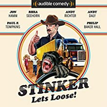 Stinker Lets Loose! Audiobook by Mike Sacks, James Taylor Johnston Narrated by Jon Hamm, Eric Martin, Andy Richter, Rhea Seehorn, Andy Daly, Paul F. Tompkins, James Urbaniak, Philip Baker Hall,  a full cast