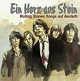 Ein Herz aus Stein - Rolling Stones Songs auf deutsch