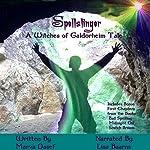 Spellslinger: Witches of Galdorheim   Marva Dasef