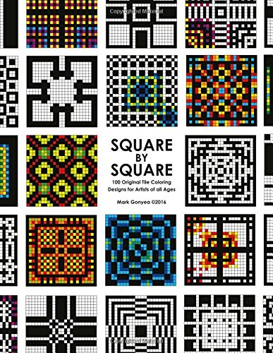 Square By Square: 100 Original Tile Coloring Pages for Artists of all Ages pdf