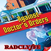 Against Doctor's Orders |  Radclyffe