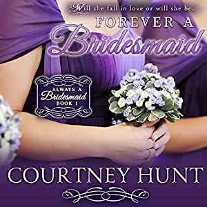 Forever a Bridesmaid Audiobook