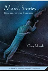 Mara's Stories: Glimmers in the Darkness Kindle Edition