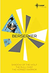 Berserker SF Gateway Omnibus: The Shadow of the Wolf, The Bull Chief, The Horned Warrior Paperback