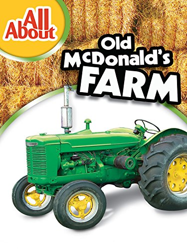 All About Old McDonald's Farm