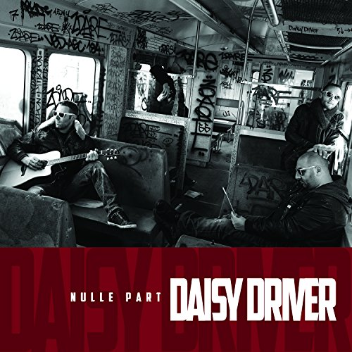 Daisy Driver - Nulle Part