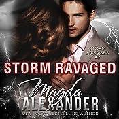 Storm Ravaged: Storm Damages, Book 2 | Magda Alexander