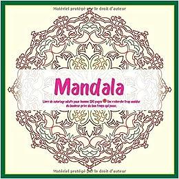 Livre De Coloriage Adulte Pour Homme Mandala 120 Pages