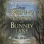 The Weeping Books of Blinney Lane | Drea Damara