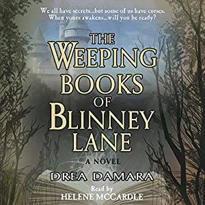 The Weeping Books of Blinney Lane Audiobook