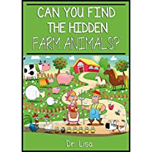 Can You Find the Hidden Farm Animals? (Can You Find Books Book 3)
