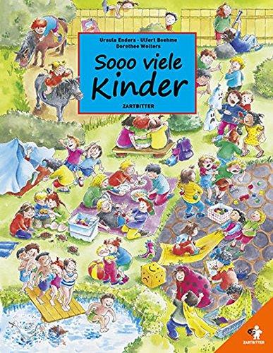 Sooo viele Kinder: Ein Wimmelbilderbuch über die Einzigartigkeit kindlicher Gefühle.