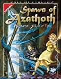 Spawn Of Azathoth: Herald of the End Of Time (Call of Cthulhu Horror Roleplaying)