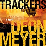Trackers | Deon Meyer,K. L. Seegers (translator)