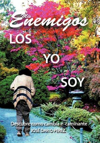 Mis Enemigos (Spanish Edition) [Jose Dario Perez] (Tapa Dura)